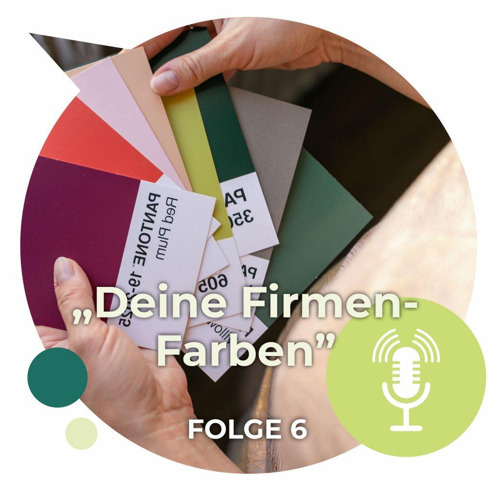 Folge Nr. 06 Firmenfarben Farbwahl Farbbedeutung Workbooks für Selbstständige