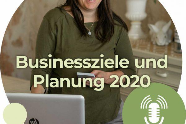 Ziele und Businessplanung 2020